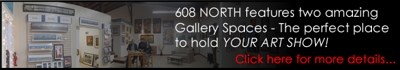 608 NORTH Gallery Rental